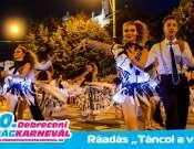 """Ráadás """"Táncol a város"""" - esti karneváli felvonulás"""
