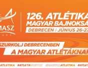 126. Atlétikai Magyar Bajnokság