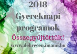 Gyereknap 2018 Debrecenben és környékén