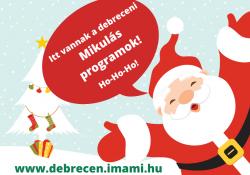 Debrecenben is találkozhatsz a Mikulással! De mikor?
