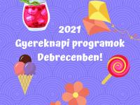 Újra gyereknapi programok Debrecenben!