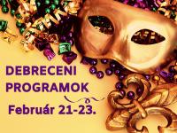 Kis és nagy maskarádék Debrecenben - heti programajánló
