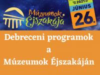 Debreceni programok a Múzeumok Éjszakáján 2021-ben!