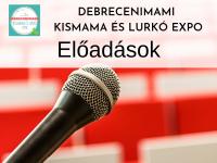 Előadások a várandósságtól az iskolás korig - Kismama és Lurkó Expo