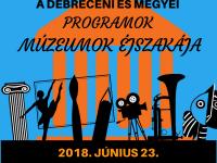 Múzeumok Éjszakája 2018 Debrecenben és Környékén