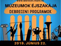 Múzeumok Éjszakája 2019 Debrecenben