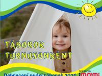 Debreceni és környéki nyári táborok turnusonként 2021
